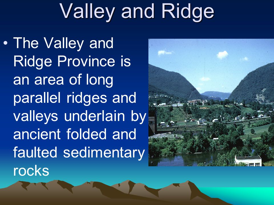 Valley and Ridge