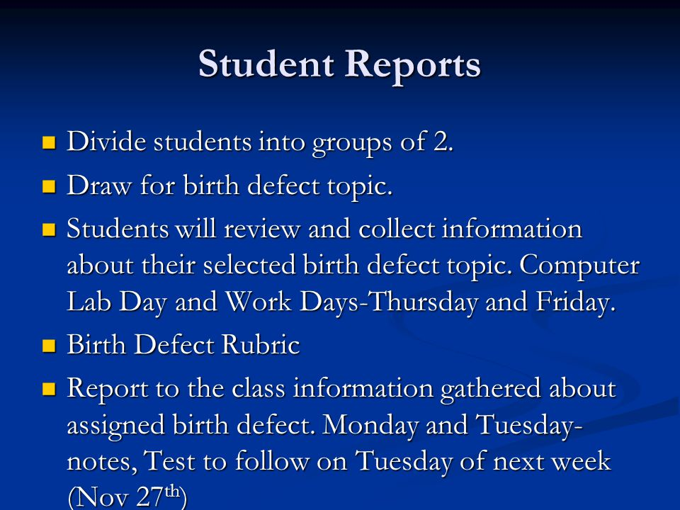 Student Reports Divide students into groups of 2.