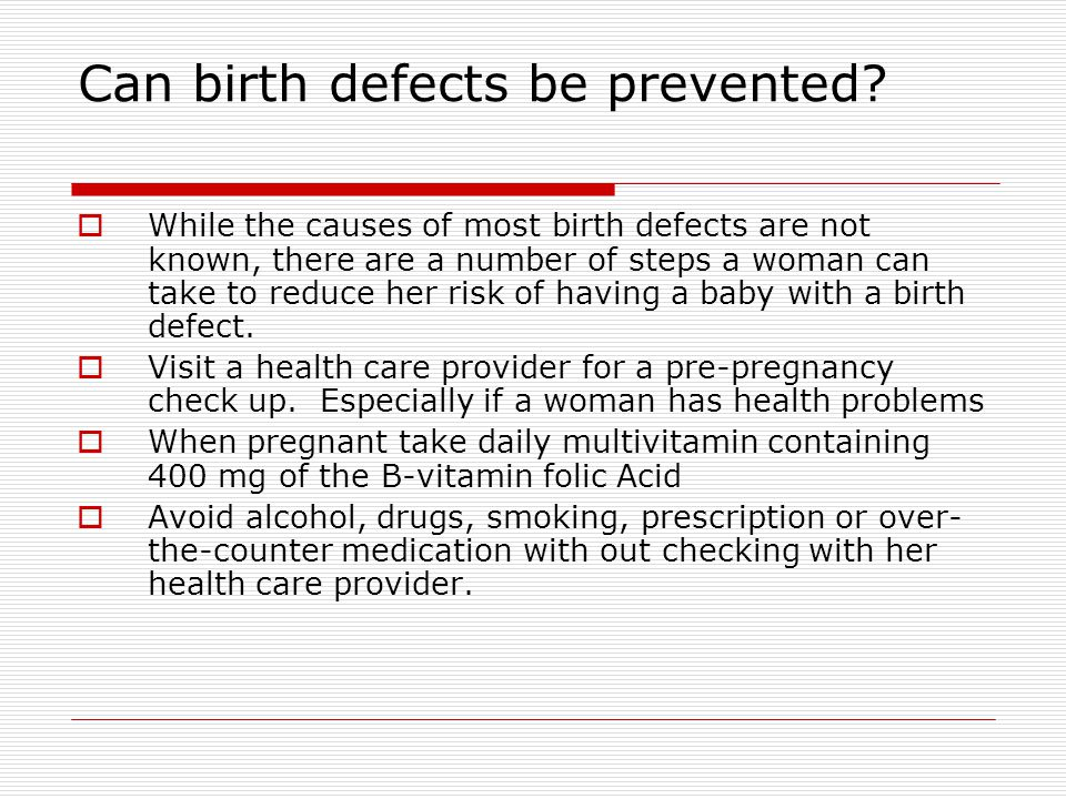 Can birth defects be prevented