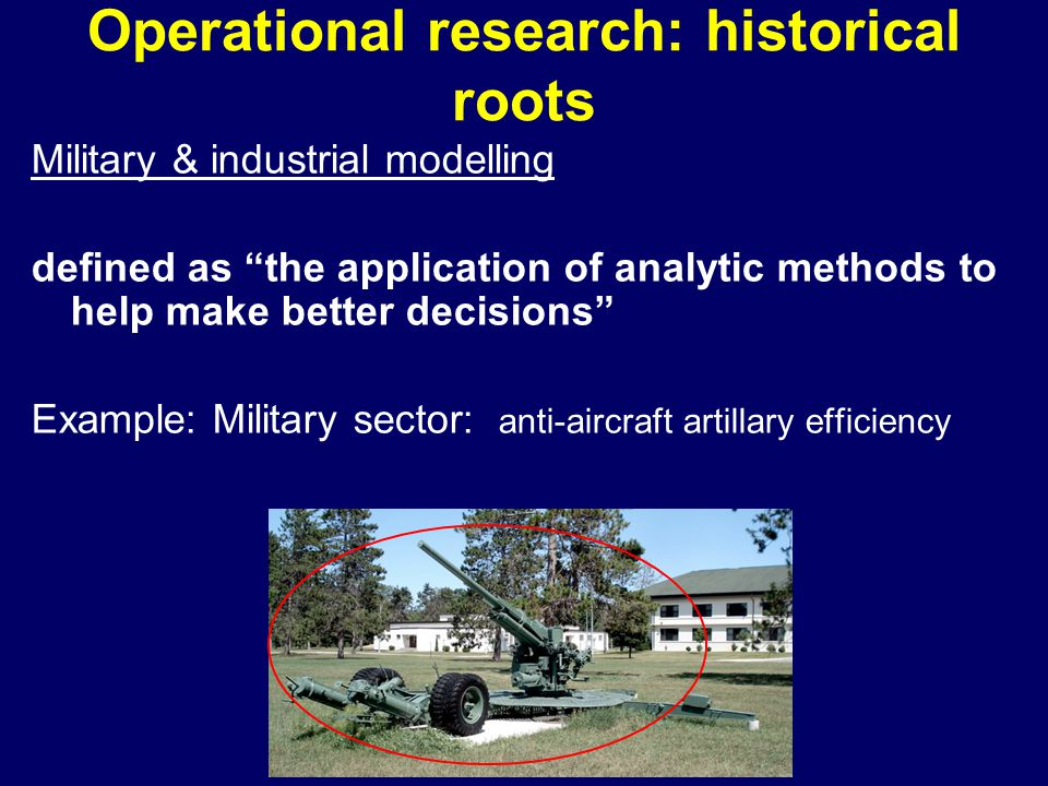 Operational research: historical roots