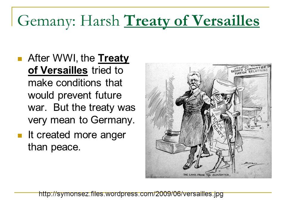 Gemany: Harsh Treaty of Versailles