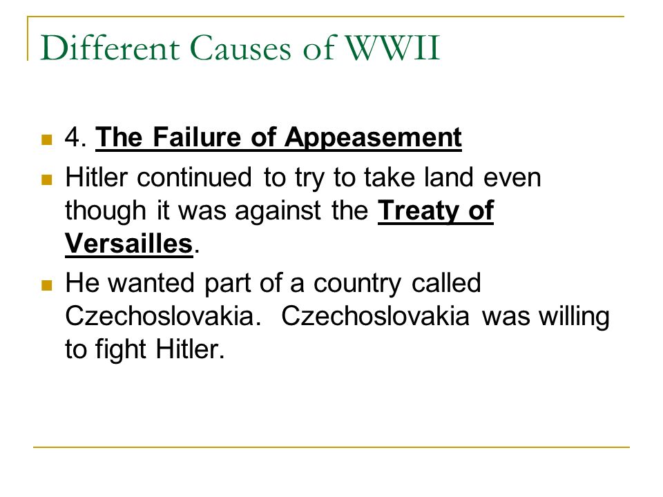 an overview of the causes of world war two An overview of world war ii from the treaty of versailles 1919 to the treaty of rome 1957 suitable for school and college courses dealing with the rise of hi.