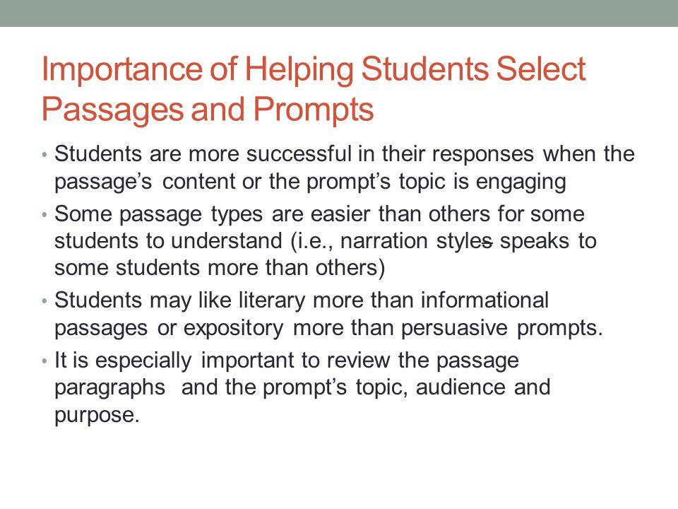 Importance of Helping Students Select Passages and Prompts