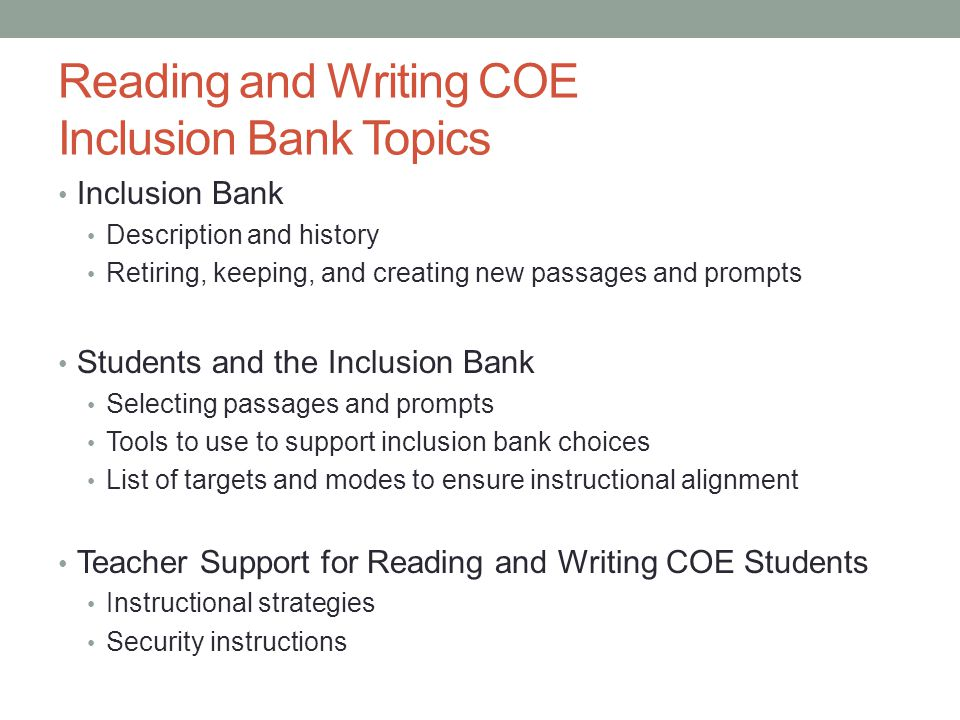 Reading and Writing COE Inclusion Bank Topics