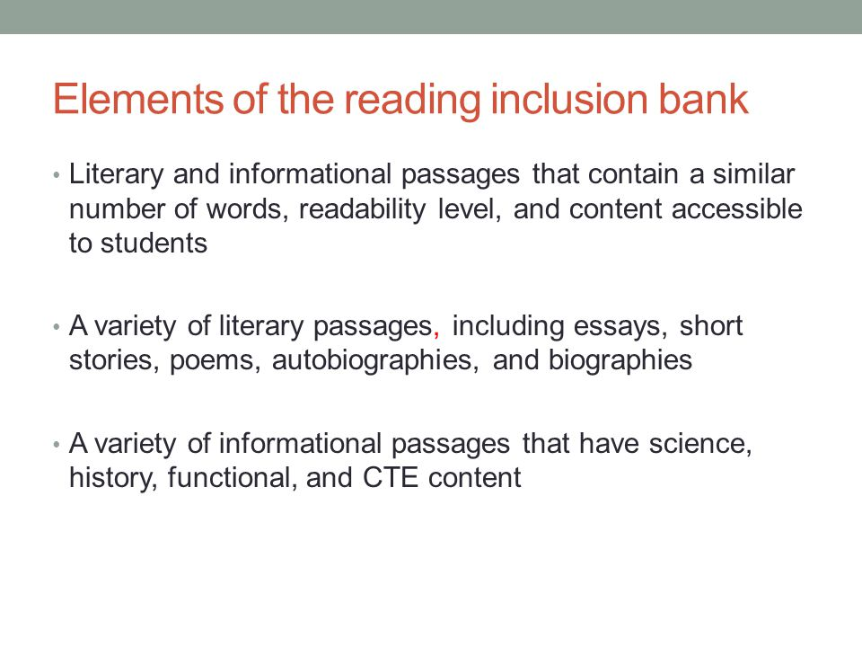 Elements of the reading inclusion bank
