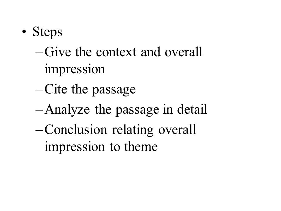 Steps Give the context and overall impression. Cite the passage.
