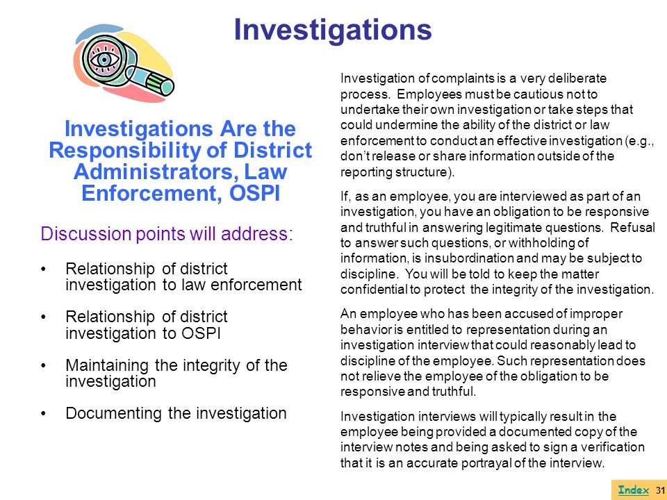 Investigations Are the Responsibility of District