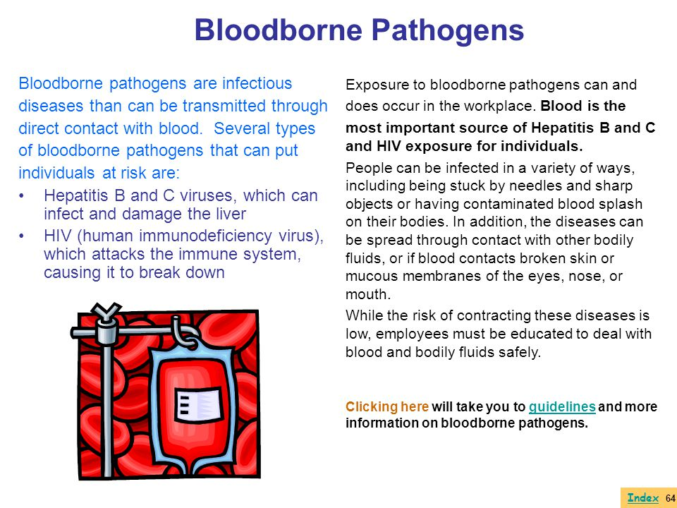 Bloodborne Pathogens Bloodborne pathogens are infectious