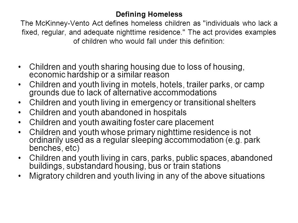 Children and youth living in emergency or transitional shelters