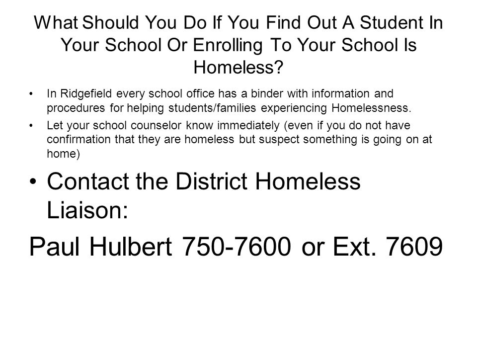 What Should You Do If You Find Out A Student In Your School Or Enrolling To Your School Is Homeless