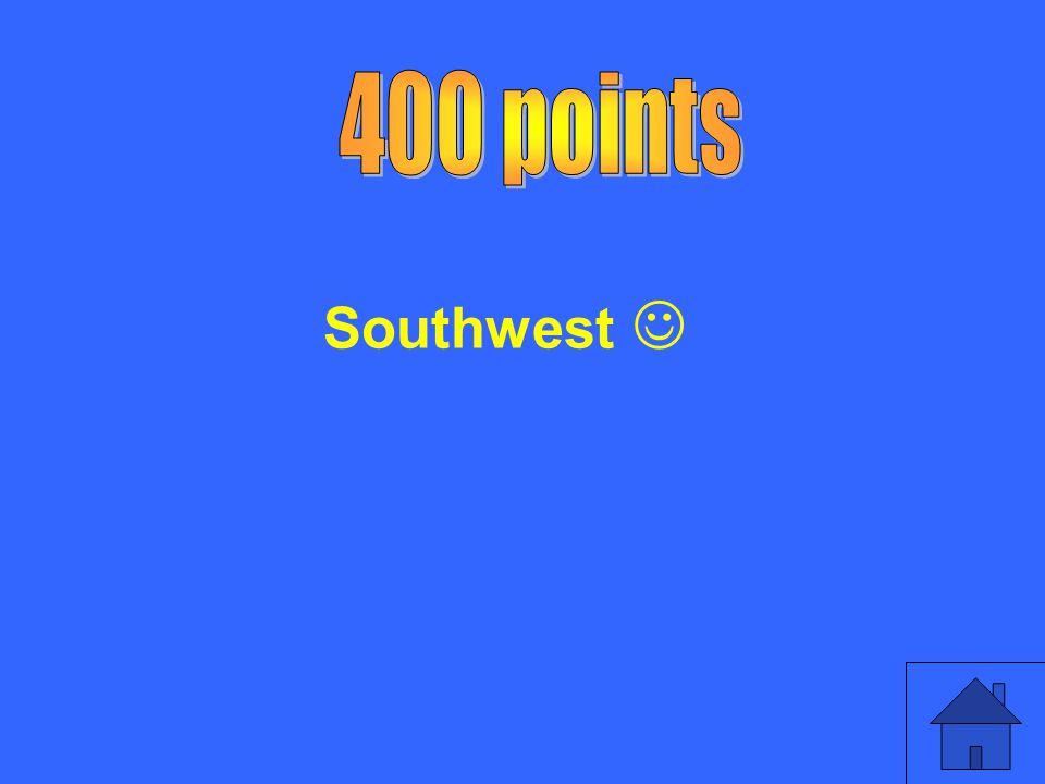 400 points Southwest 