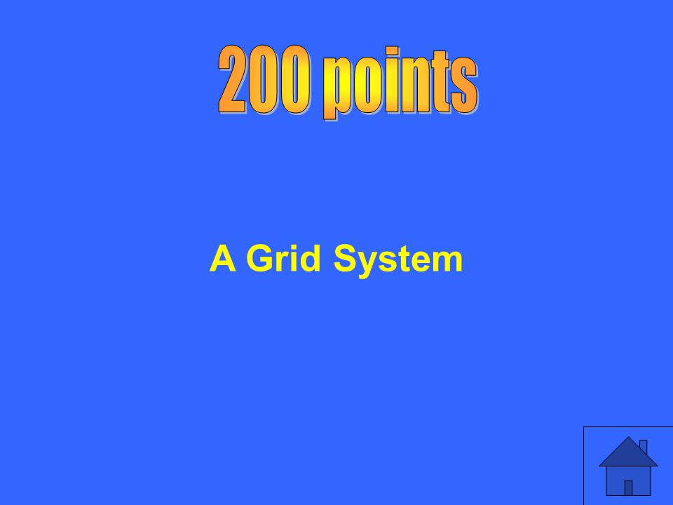 200 points A Grid System