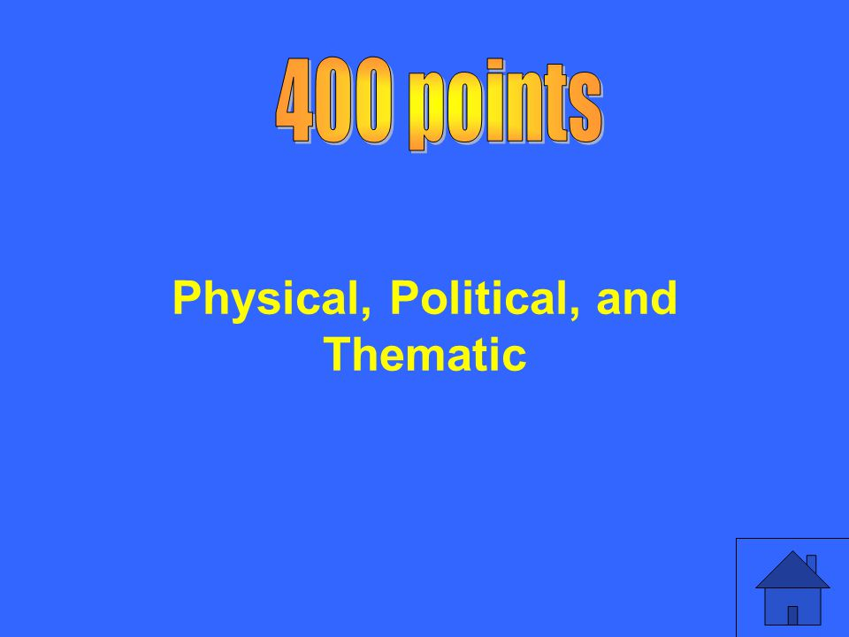 Physical, Political, and Thematic