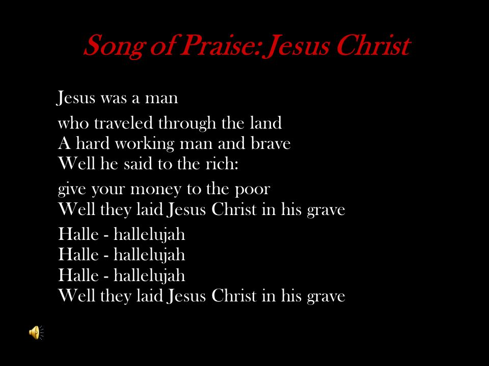 Song of Praise: Jesus Christ