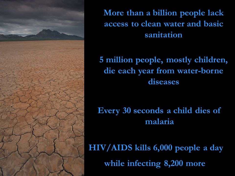 Every 30 seconds a child dies of malaria