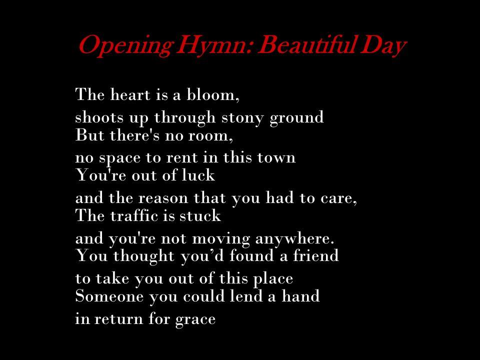 Opening Hymn: Beautiful Day