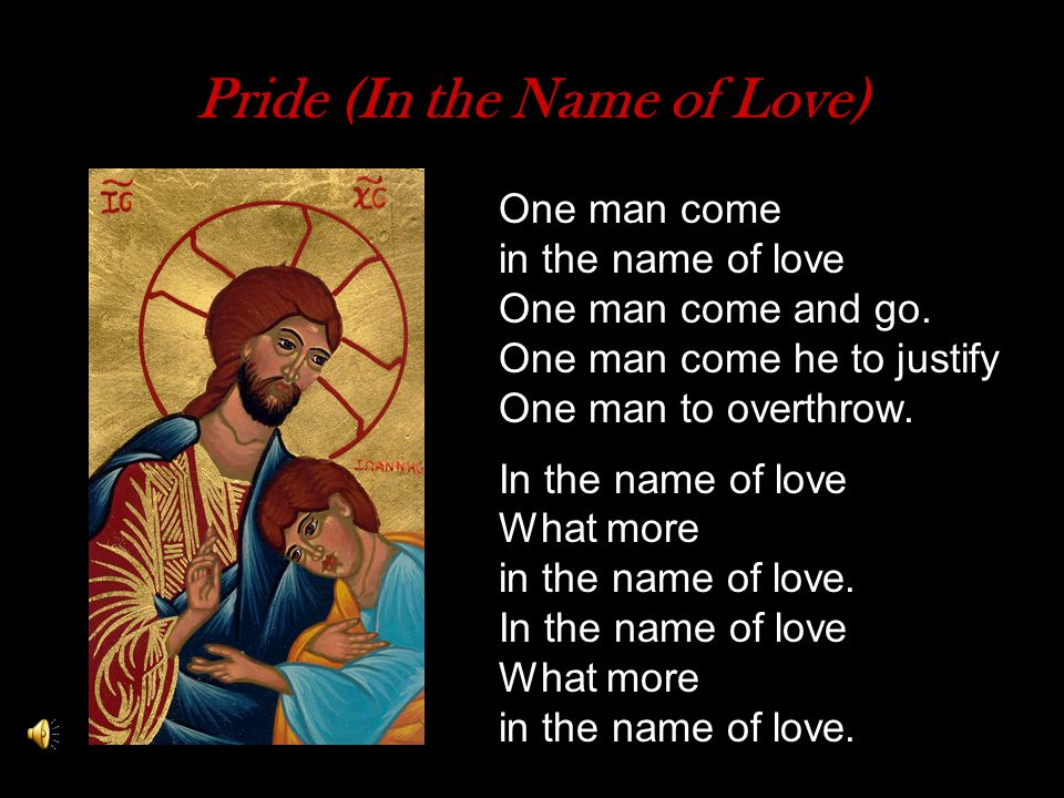 Pride (In the Name of Love)