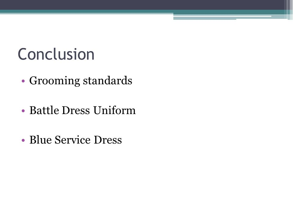 Conclusion Grooming standards Battle Dress Uniform Blue Service Dress