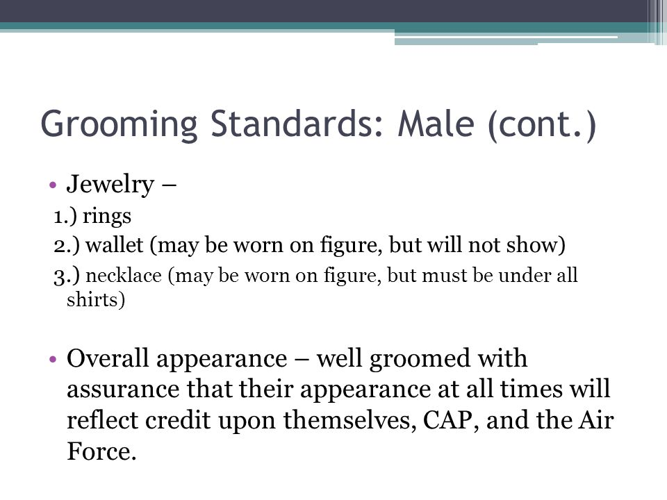 Grooming Standards: Male (cont.)