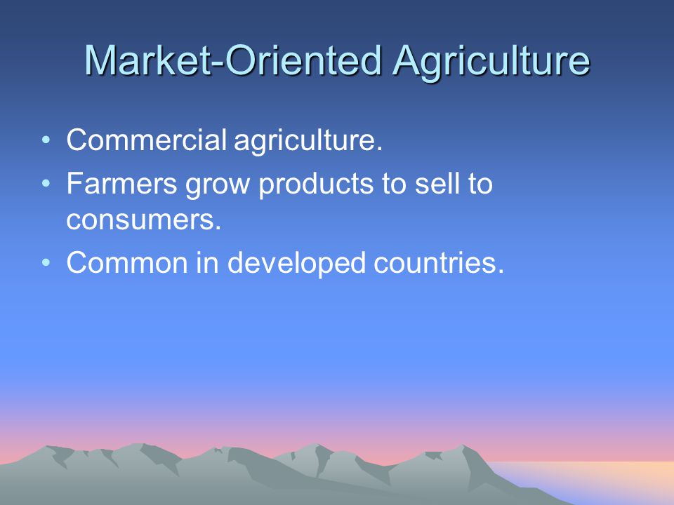 Market-Oriented Agriculture