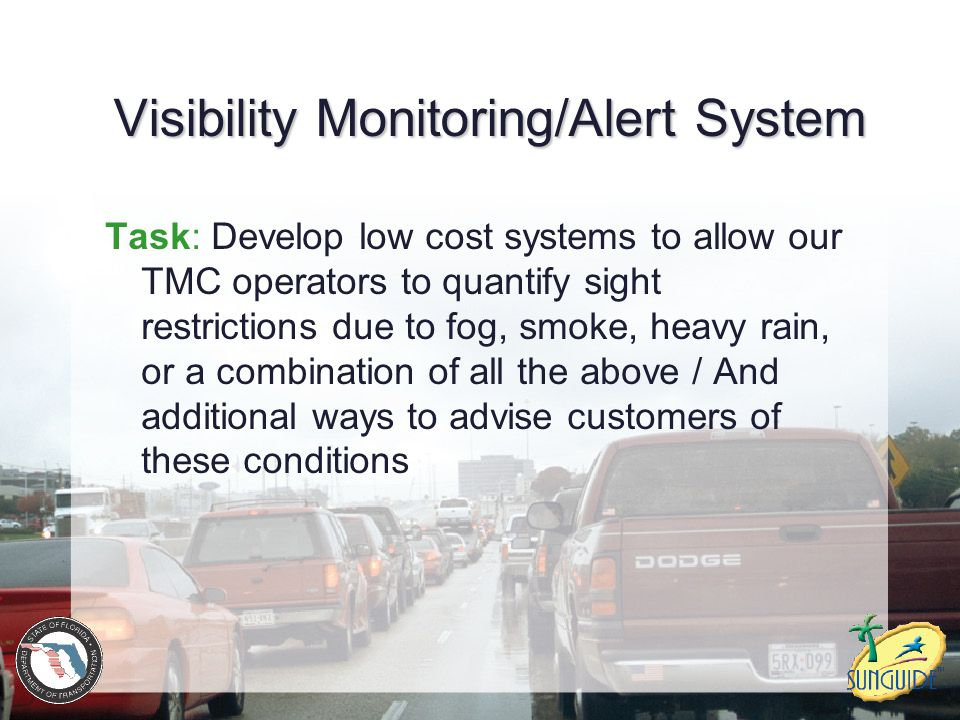 Visibility Monitoring/Alert System