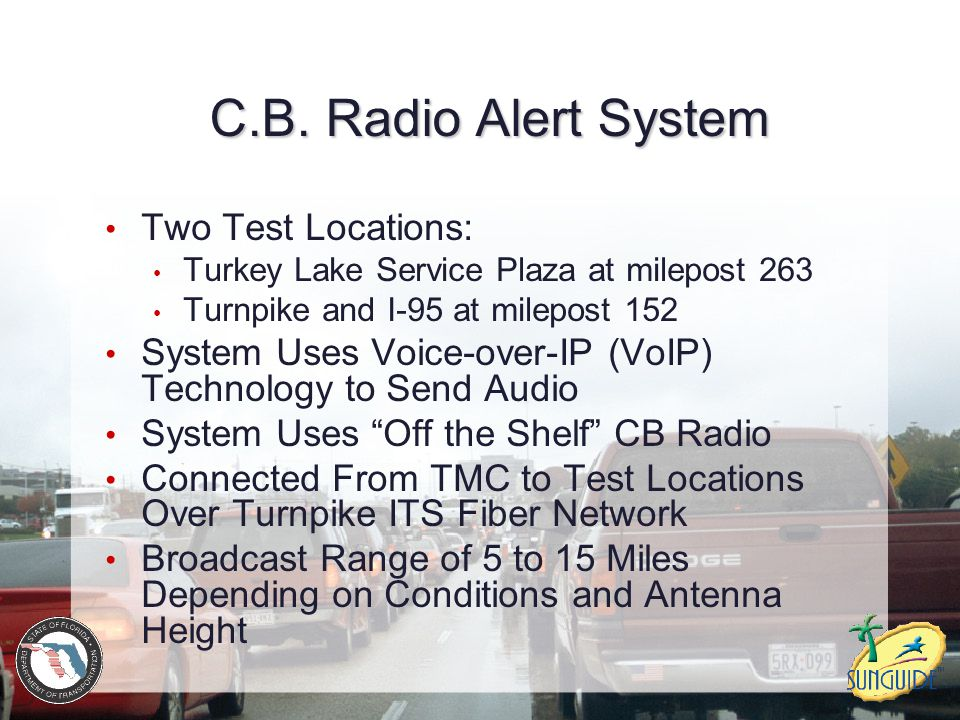C.B. Radio Alert System Two Test Locations: