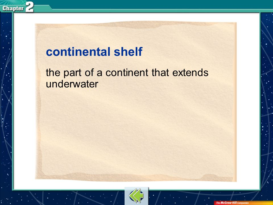 continental shelf the part of a continent that extends underwater