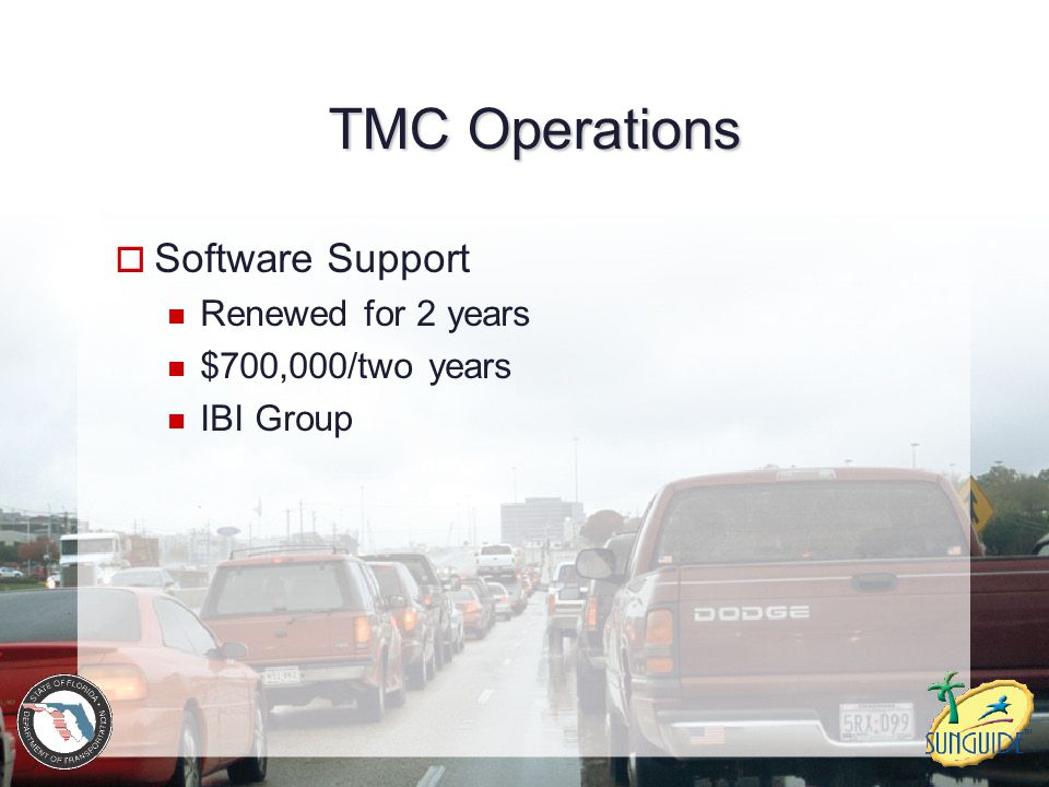 TMC Operations Software Support Renewed for 2 years $700,000/two years