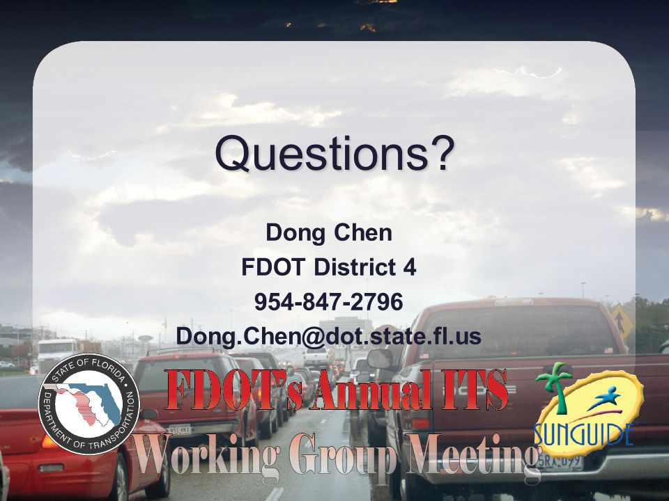 Dong Chen FDOT District 4 954-847-2796 Dong.Chen@dot.state.fl.us