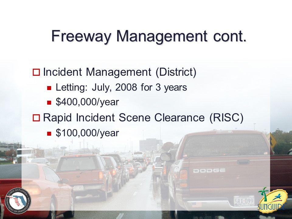 Freeway Management cont.