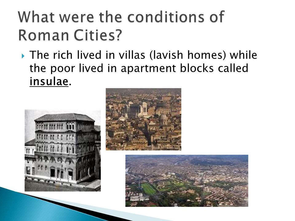 What were the conditions of Roman Cities