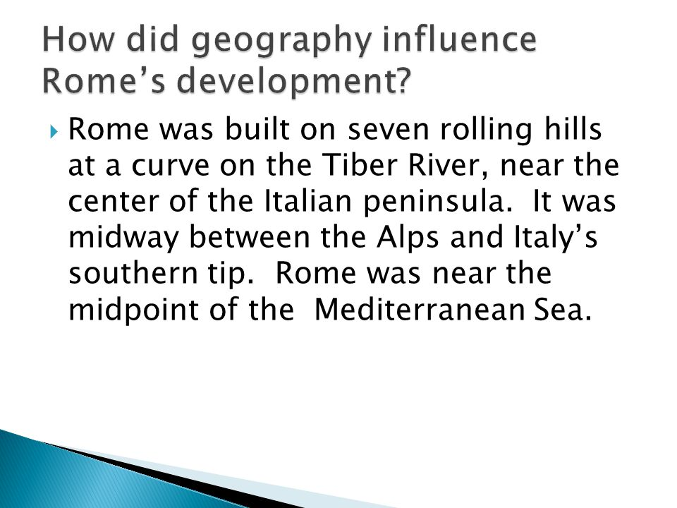 How did geography influence Rome's development