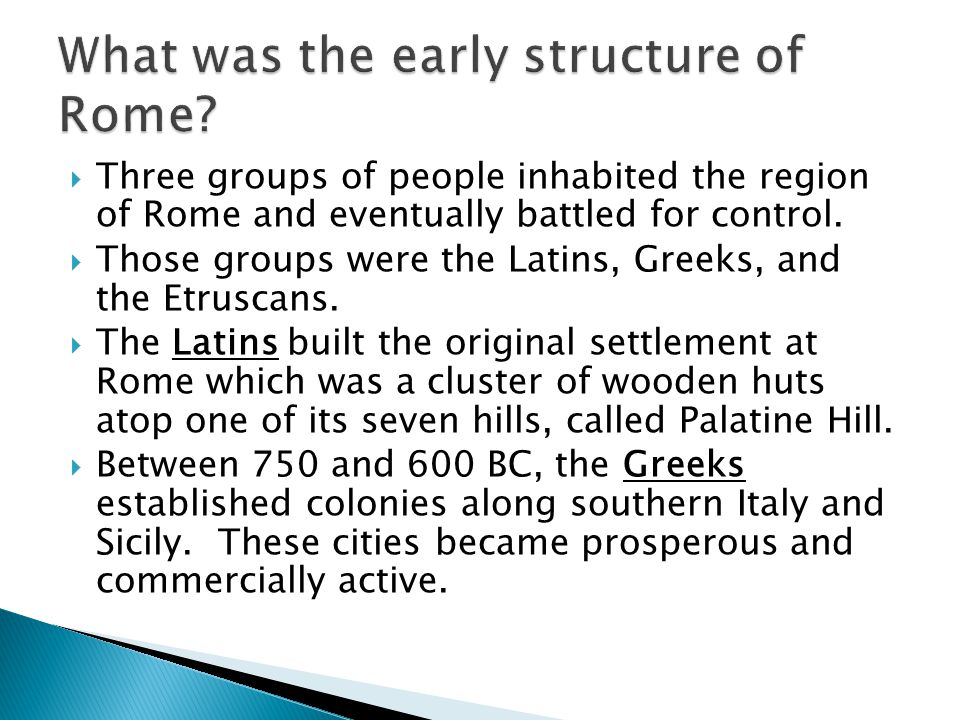 What was the early structure of Rome