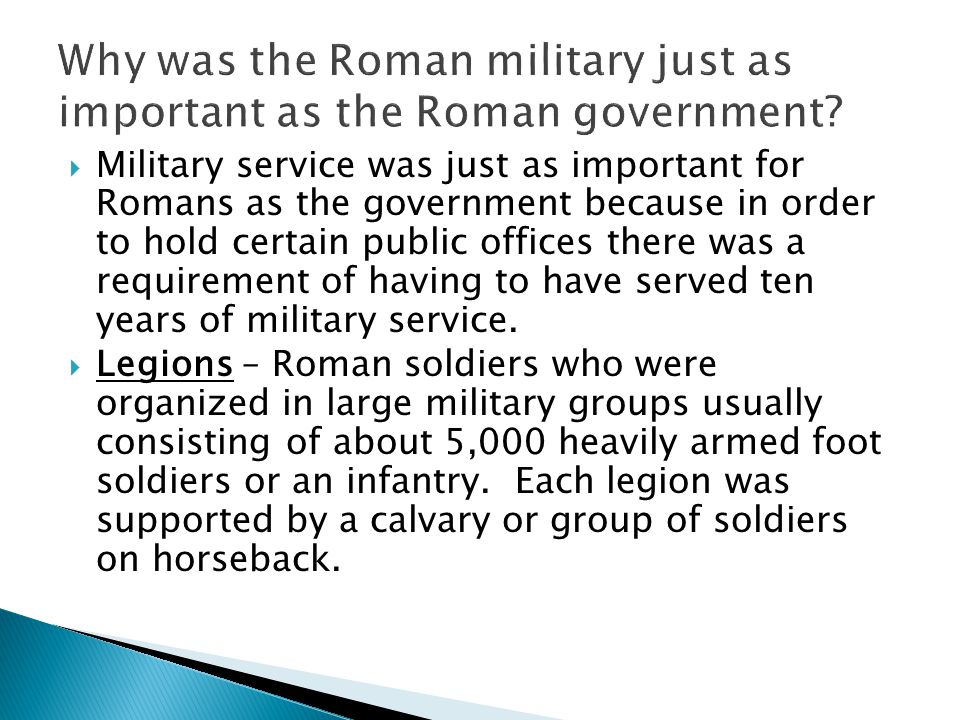 Why was the Roman military just as important as the Roman government