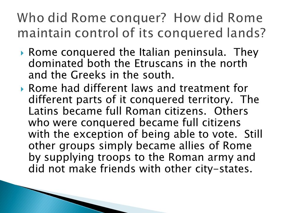 Who did Rome conquer How did Rome maintain control of its conquered lands