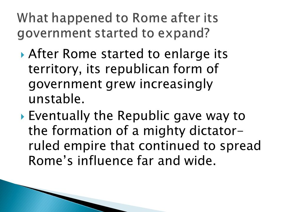 What happened to Rome after its government started to expand