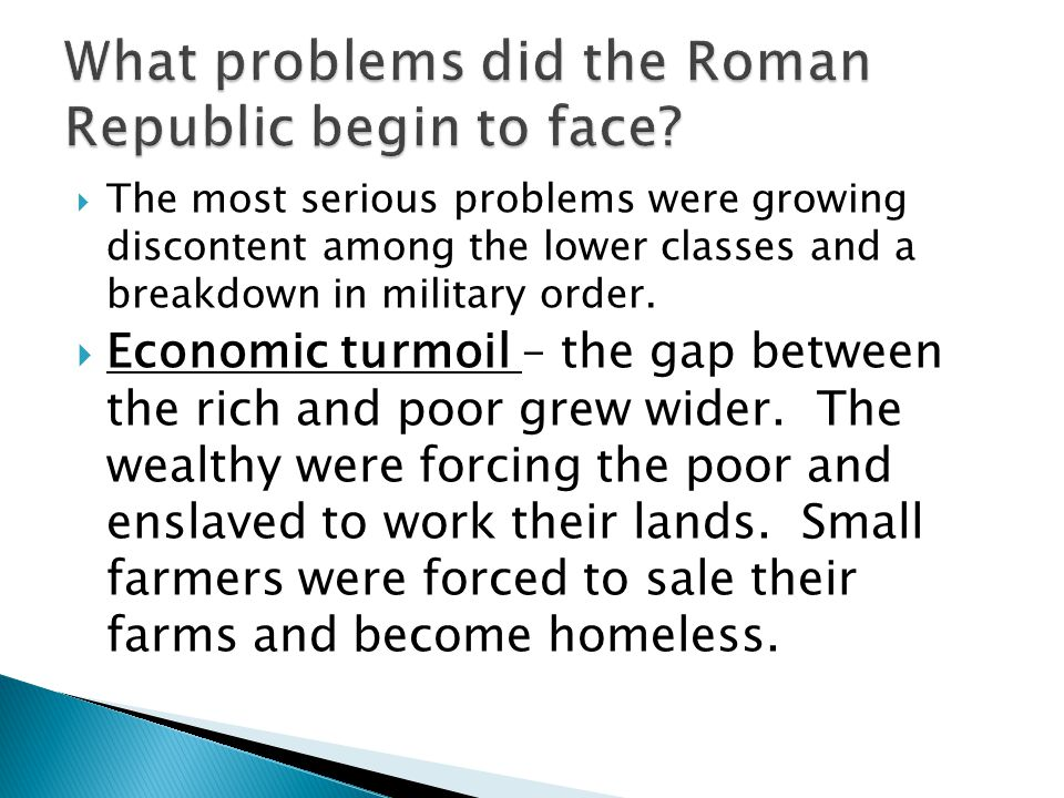 What problems did the Roman Republic begin to face