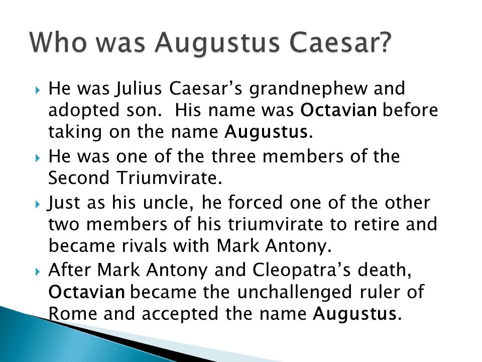 Who was Augustus Caesar