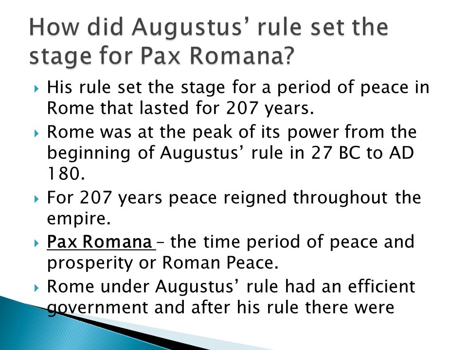 How did Augustus' rule set the stage for Pax Romana