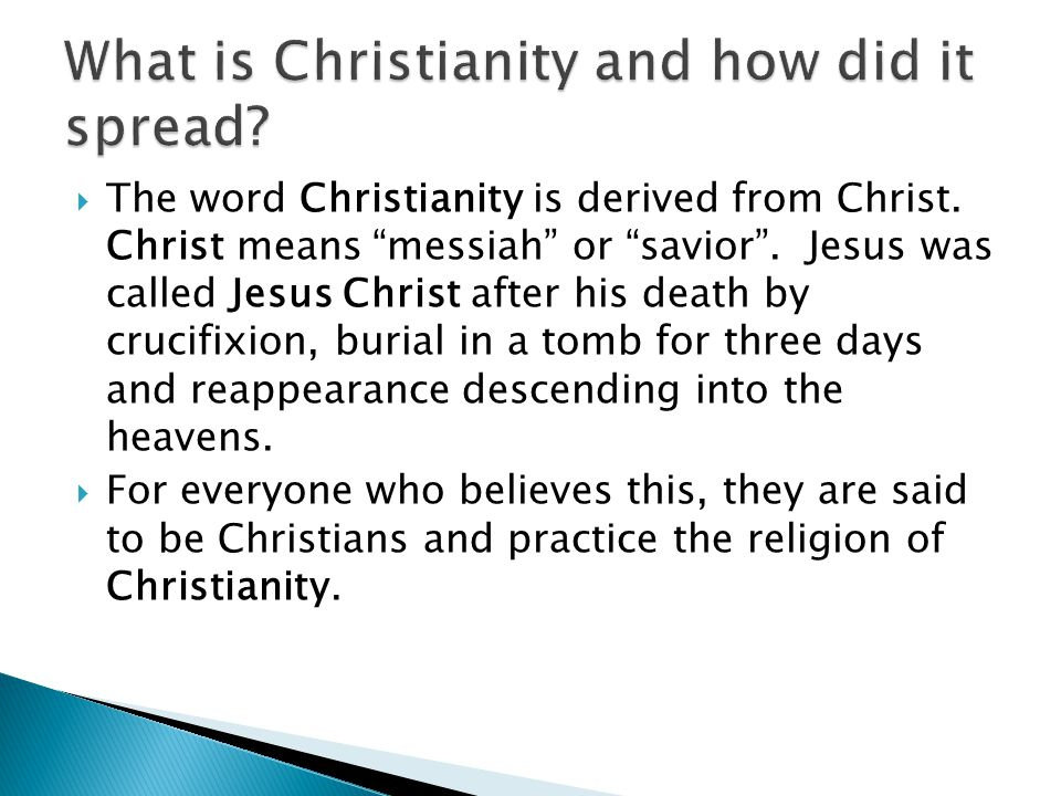 What is Christianity and how did it spread