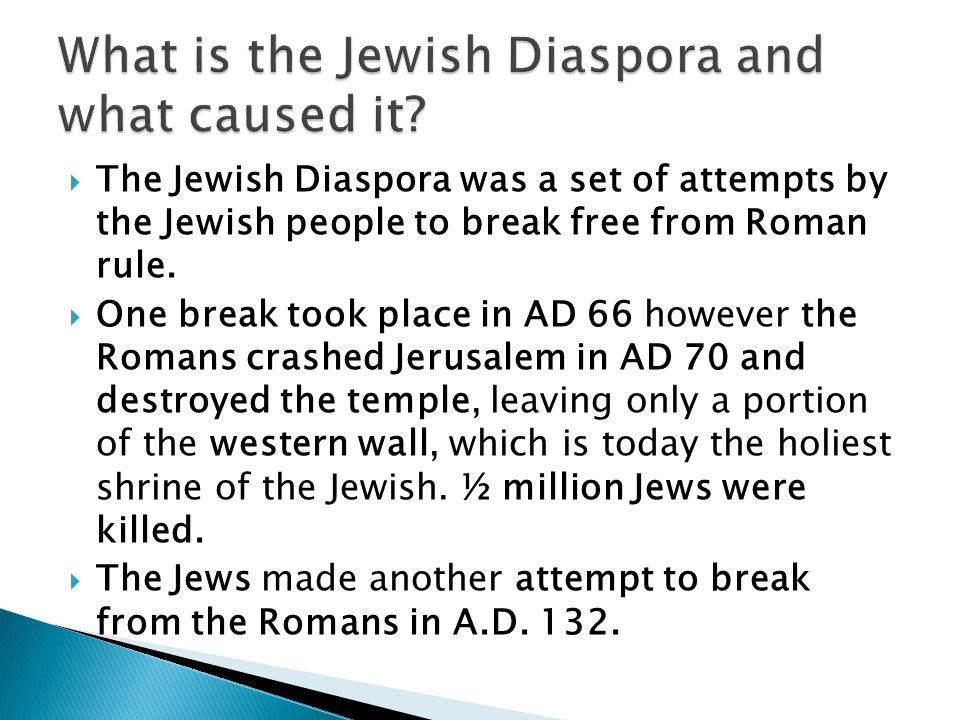What is the Jewish Diaspora and what caused it