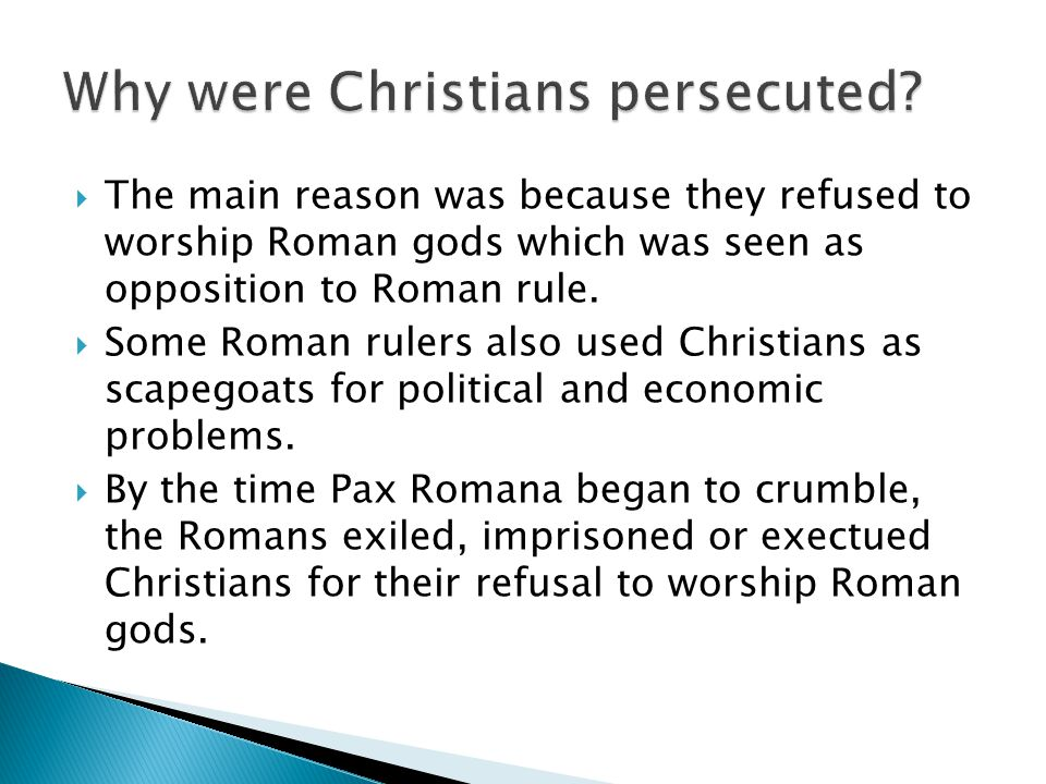 Why were Christians persecuted