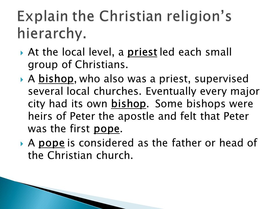 Explain the Christian religion's hierarchy.