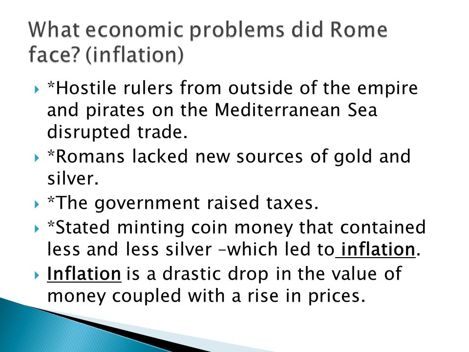 What economic problems did Rome face (inflation)