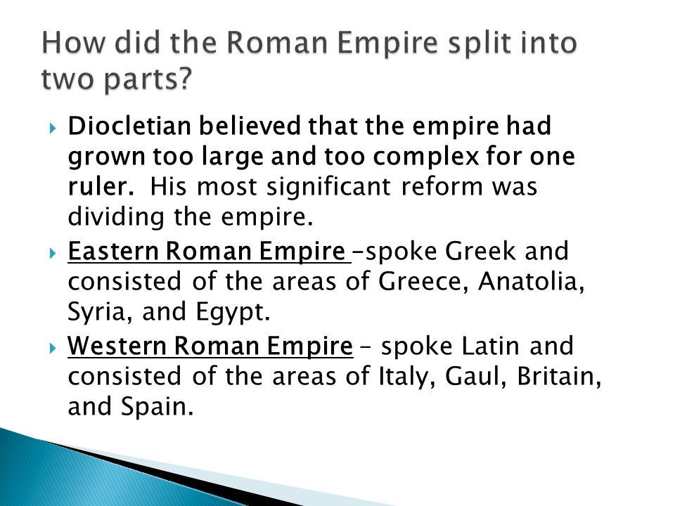 How did the Roman Empire split into two parts