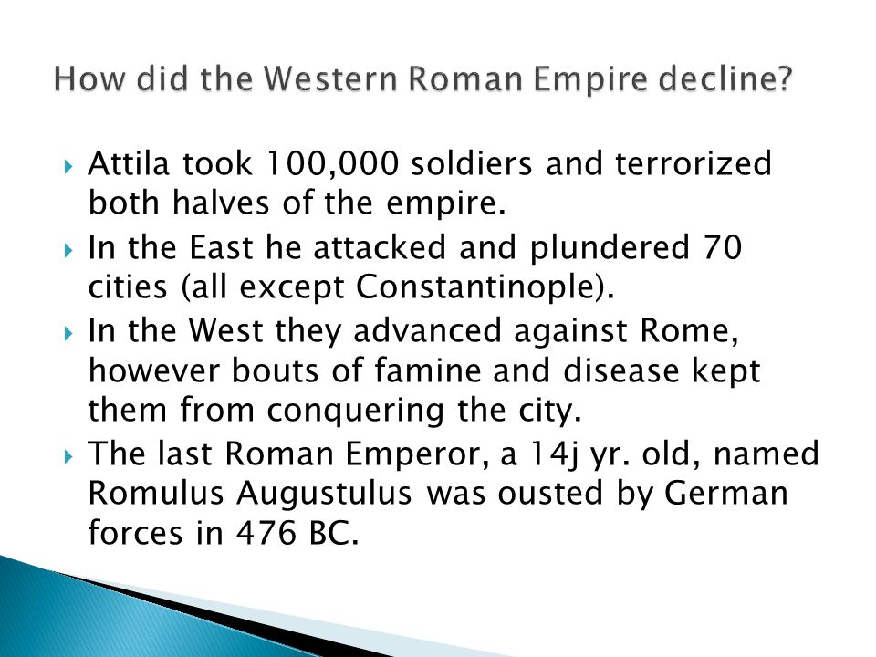 How did the Western Roman Empire decline