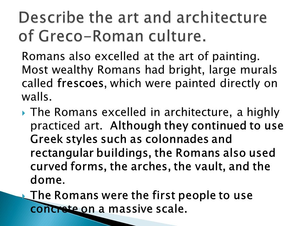 Describe the art and architecture of Greco-Roman culture.