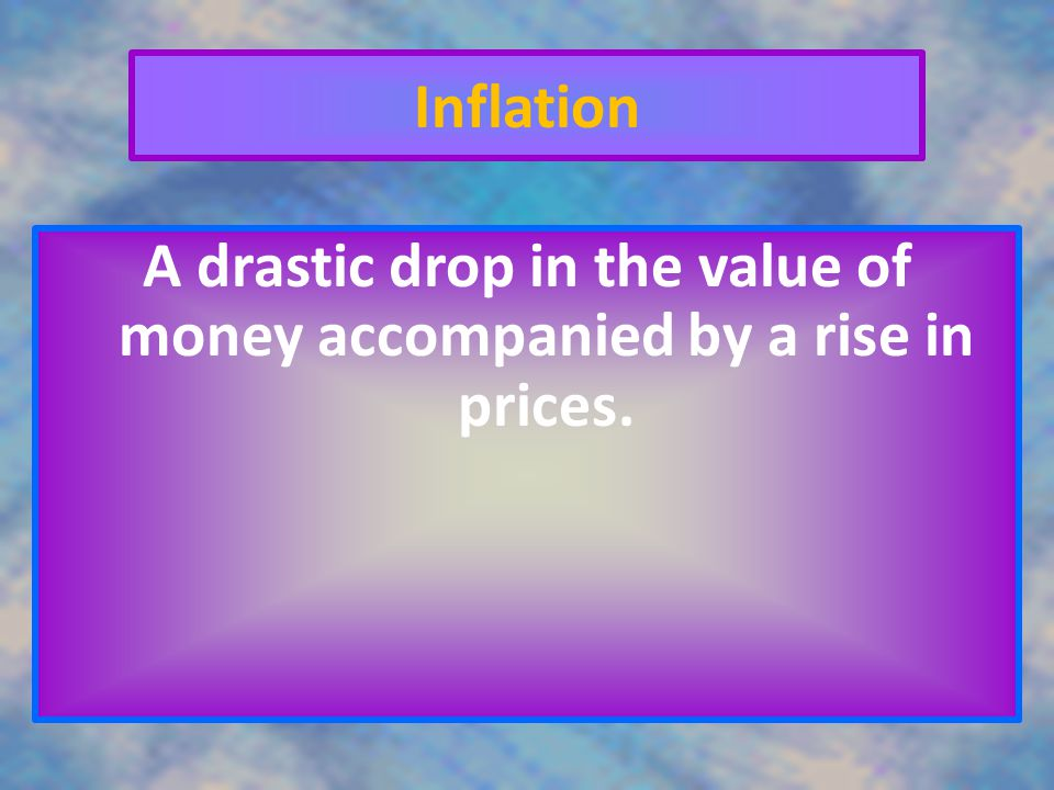 A drastic drop in the value of money accompanied by a rise in prices.