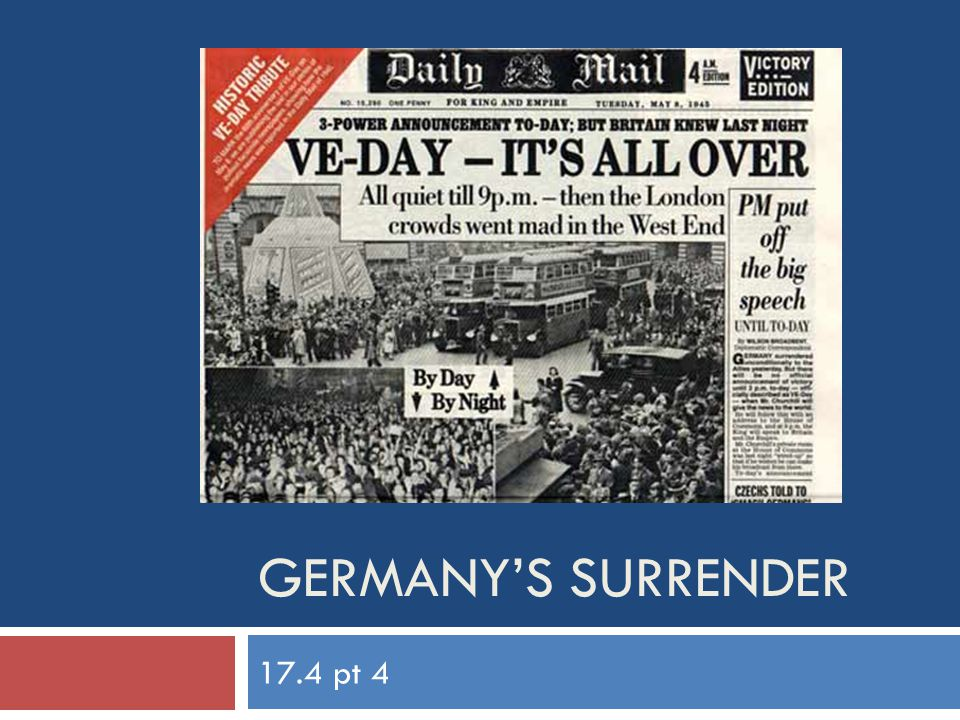 Germany's surrender 17.4 pt 4