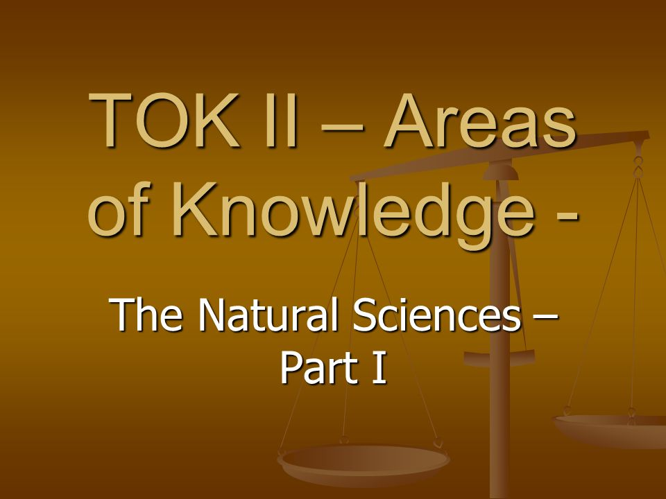 TOK II – Areas of Knowledge -